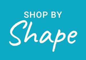 Shop by Shape