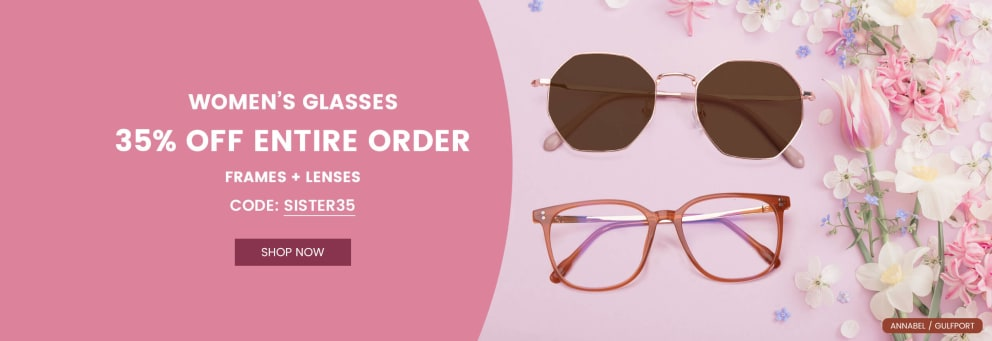 women's glasses 35%off entire order